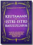 Buku Saku Keutamaan Istri-Istri Rasulullah