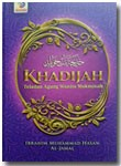 Buku Khadijah Teladan Agung Wanita Mukminah