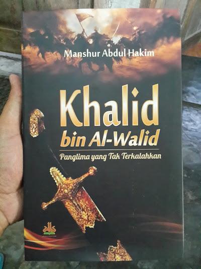 Buku Khalid Bin Al-Walid Panglima Yang Tak Terkalahkan Cover