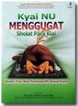Buku Kiai NU Menggugat Shalat Para Kiai