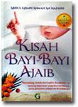 Buku Kisah Bayi-Bayi Ajaib