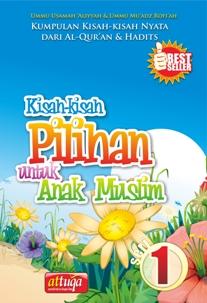 Buku Kisah-Kisah Pilihan untuk Anak Muslim 1