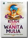 Buku Kisah Para Wanita Mulia Dalam Sejarah Islam