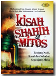 Buku Kisah Shahih Dan Mitos Tentang Nabi Rasul Sahabat