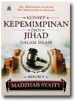 Konsep Kepemimpinan Dan Jihad Dalam Islam