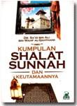 Buku Kumpulan Shalat Sunnah Dan Keutamaannya