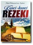 kunci-kunci rezeki jalan meraih rezeki yang barokah dan halal buku