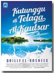 Buku Kutunggu Di Telaga Al-Kautsar