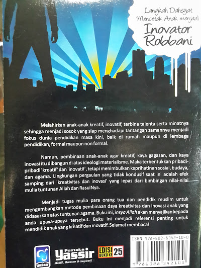 Buku Langkah Dahsyat Mencetak Anak Menjadi Inovator Robbani Cover Belakang