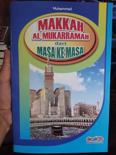 Buku Anak Makkah Al-Mukarramah Dari Masa Ke Masa Cover