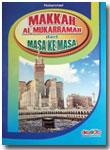 Buku Anak Makkah Al-Mukarramah Dari Masa Ke Masa