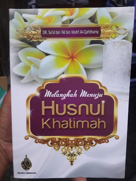 Buku Melangkah Menuju Husnul Khatimah Cover