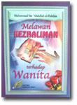 Buku Melawan Kezhaliman Terhadap Wanita