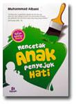 Buku Mencetak Anak Penyejuk Hati