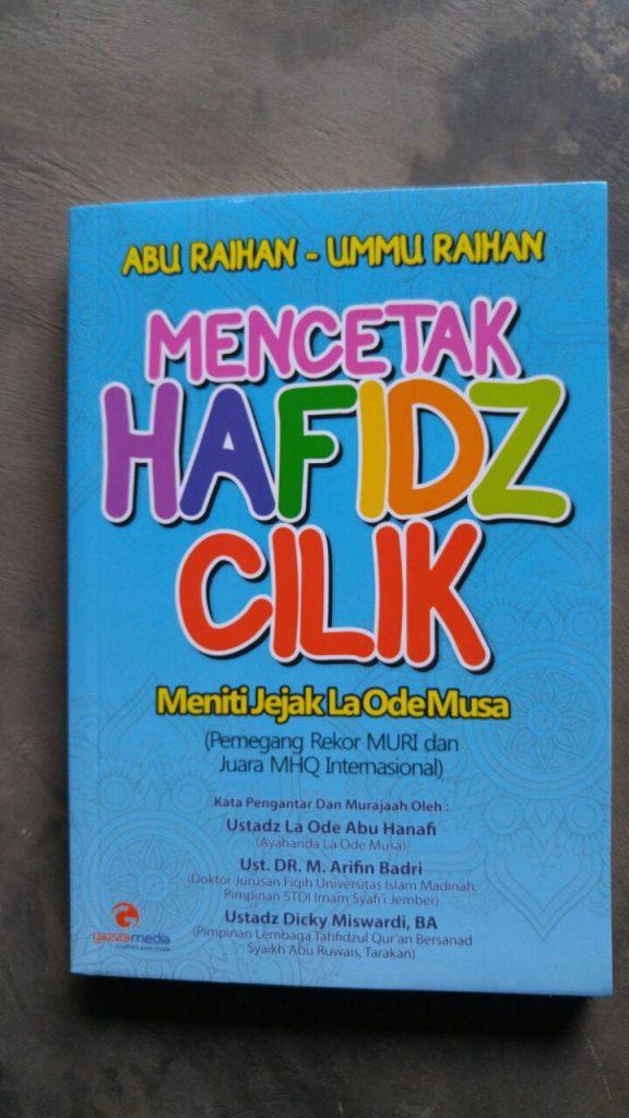 Buku Mencetak Hafidz Cilik Meniti Jejak La Ode Musa cover