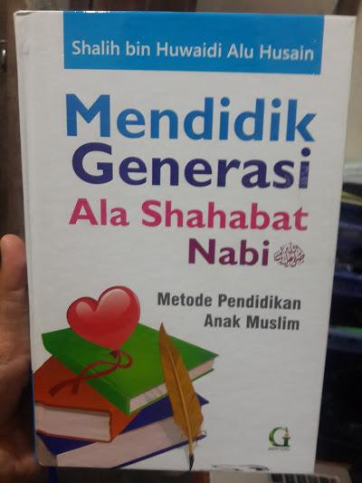 Buku Mendidik Generasi Ala Shahabat Nabi Cover