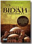 Buku Mengenal Bid'ah Lebih Dekat