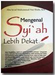 Buku Saku Mengenal Syi'ah Lebih Dekat
