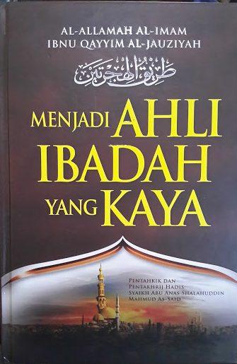 Buku Menjadi Ahli Ibadah Yang Kaya Cover