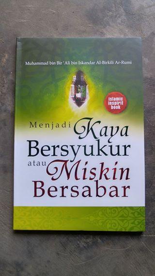 Buku Menjadi Kaya Bersyukur Atau Miskin Bersabar cover