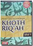 Buku Menulis Cepat Dan Indah Dengan Khoth Riq'ah