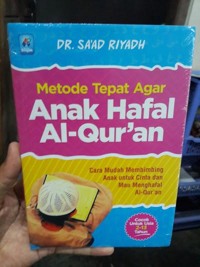 Buku Metode Tepat Agar Anak Hafal Al-Qur'an Cover