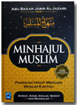 Buku Minhajul Muslim Panduan Hidup Muslim Kaffah