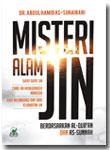 Buku Misteri Alam Jin Berdasarkan Al-Quran dan As-Sunnah