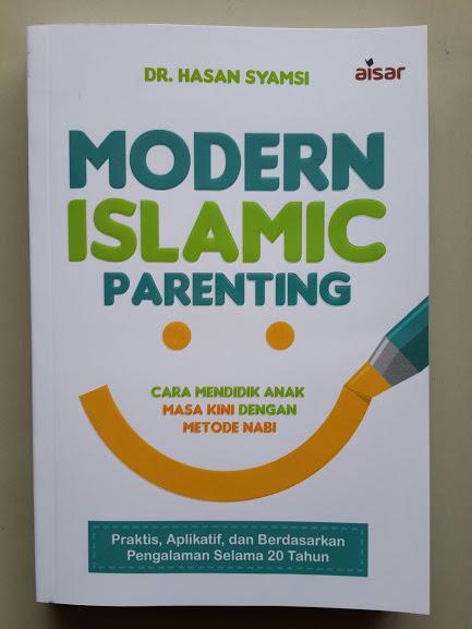 Buku Modern Islamic Parenting Cara Mendidik Anak Masa Kini Cover