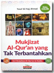 Buku Mukjizat Al-Qur'an Yang Tak Terbantahkan