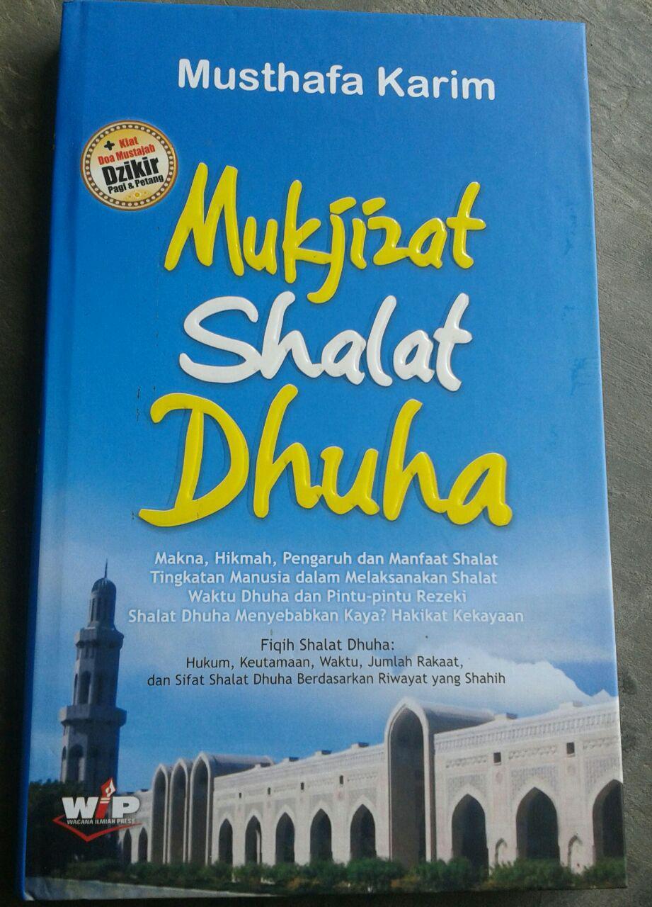 Buku Mukjizat Shalat Dhuha Makna Hikmah Pengaruh Dan Manfaat cover
