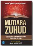 Buku Mutiara Zuhud 509 Nasihat Dan Hikmah Pilihan