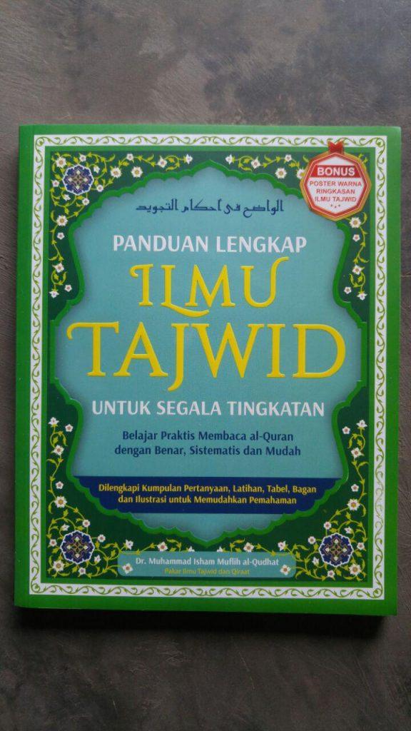 Buku Panduan Lengkap Ilmu Tajwid Untuk Semua Tingkatan cover