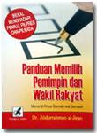 Buku Panduan Memilih Pemimpin Dan Wakil Rakyat