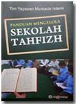 Buku Panduan Mengelola Sekolah Tahfizh