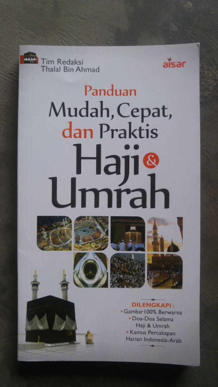 Buku Panduan Mudah Cepat Dan Praktis Haji Dan Umrah cover