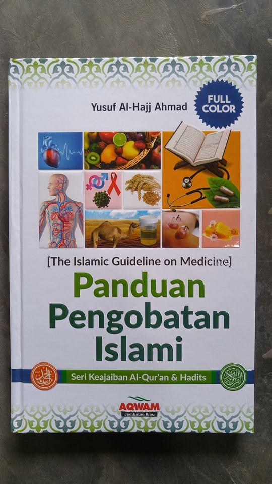 Buku Panduan Pengobatan Islami Seri Keajaiban Quran & Hadits cover