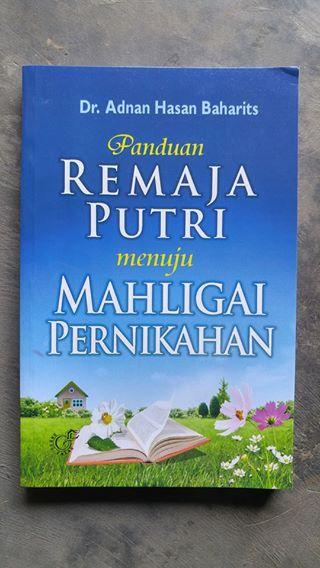 Buku Panduan Remaja Putri Menuju Mahligai Pernikahan cover