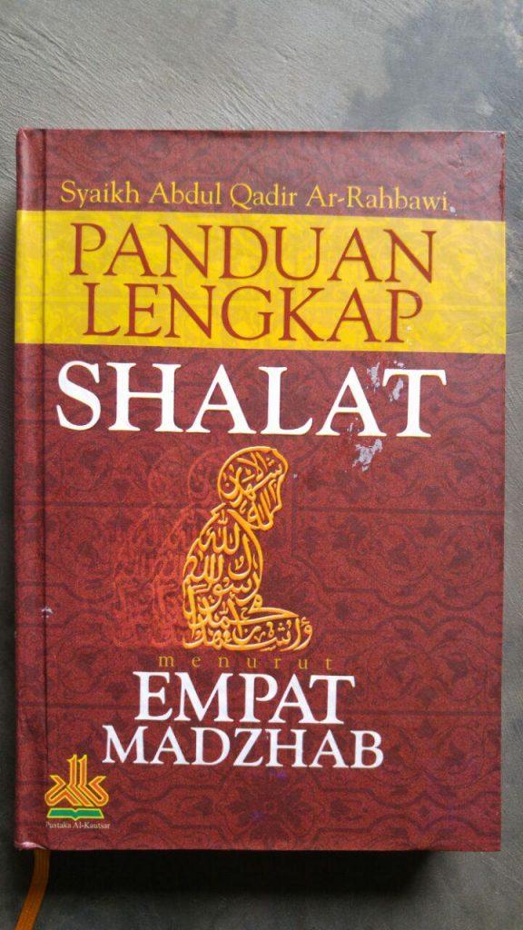Buku Panduan Shalat Lengkap Menurut Empat Madzhab cover