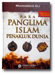 Buku Para Panglima Islam Penakluk Dunia
