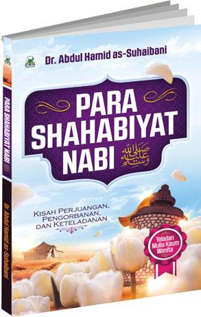 Para Shahabiyat Nabi Kisah Perjuangan Pengorbanan Cover