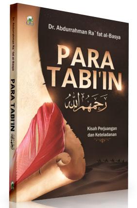 Buku Para Tabi'in Kisah Perjuangan Dan Keteladanan Cover