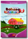 Buku Pelajaran Bahasa Indosesia Tingkat Dasar Diselarasikan Dengan Ajaran Islam