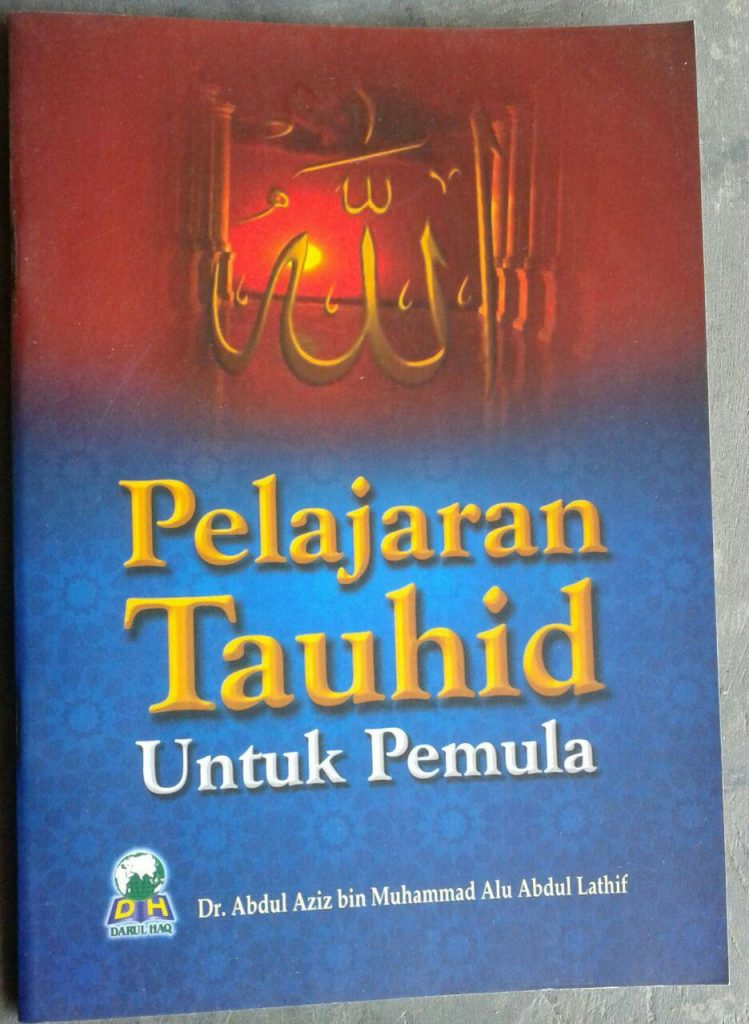 Buku Pelajaran Tauhid Untuk Pemula cover