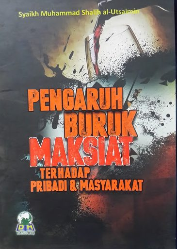 Buku Pengaruh Buruk Maksiat Terhadap Pribadi Masyarakat Cover