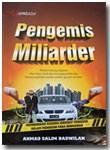 Buku Pengemis Miliarder Membongkar Rahasia Sindikat Pengemis
