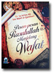 Buku Pesan Pesan Rasulullah Menjelang Wafat