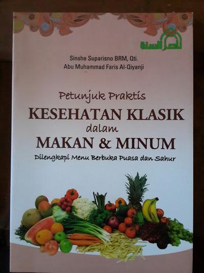Buku Petunjuk Praktis Kesehatan Klasik Dalam Makan Dan Minum Cover