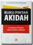 Buku Pintar Akidah Panduan Praktis Memahami Akidah