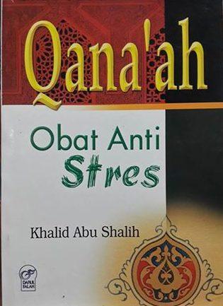 qana'ah obat anti stres buku cover